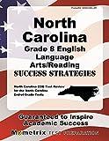 North Carolina Grade 8 English Language Arts/Reading Success Strategies Study Guide: North Carolina EOG Test Review for the North Carolina End-of-Grade Tests