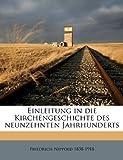 Einleitung in Die Kirchengeschichte des Neunzehnten Jahrhunderts, Friedrich Nippold, 1149272910