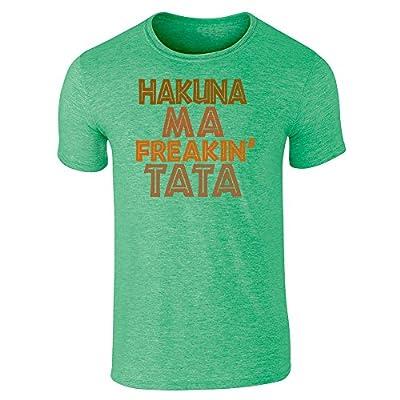 Pop Threads Hakuna Ma Freakin Tata Heather Irish Green L Short Sleeve T-Shirt