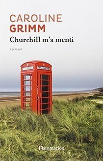 Churchill m'a menti par Grimm