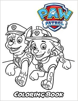 Amazon.com: Paw Patrol Coloring Book: Coloring Book for Kids ...