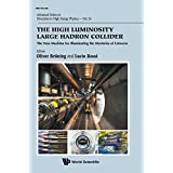 The High Luminosity Large Hadron Collider: The New Machine For Illuminating The Mysteries Of Universe