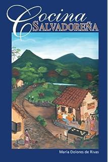 Cocina Salvadoreña (Spanish Edition)