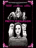 DVD : Pretty Persuasion