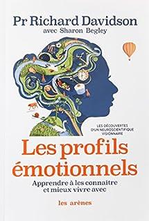 Les profils émotionnels : apprendre à les connaître et mieux vivre avec, Davidson, Richard J.