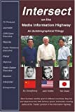 Intersect on the Media Information Highway, Jack Hobbs and Tad Osaki, 0595227406