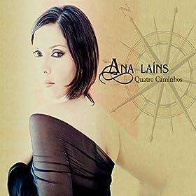 adeus ana laíns from the album quatro caminhos february 22 2010