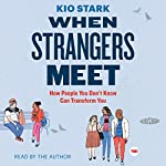When Strangers Meet | Kio Stark