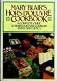 Mary Blair's Hors d'Oeuvres Cookbook, Mary Blair, 088191004X