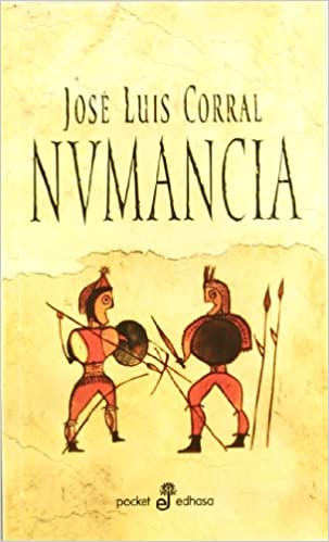 Numancia (Pocket): Amazon.es: Corral, Jose Luis: Libros