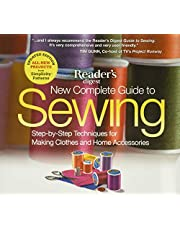The New Complete Guide to Sewing: Step-by-Step Techniquest for Making Clothes and Home AccessoriesUpdated Edition with All-New Projects and Simplicity Patterns