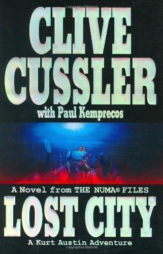 Lost City: From the NUMA Files - Kurt Austin By Clive Cussler pdf epub