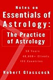 Notes on Essentials of Astrology: The Practice of Astrology
