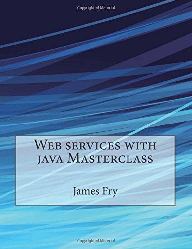 Web services with java Masterclass ebook