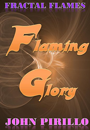 (Fractal Flames Flaming Glory)