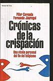 img - for Cronicas de la crispacion: Una vision personal del fin del felipismo (Grandes temas) (Spanish Edition) book / textbook / text book