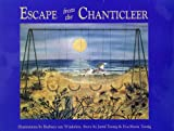 Escape from the Chanticleer, Jared Tausig and Eva-Maria Tausig, 0964681900