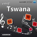 Rhythms Easy Tswana (Setswana) | EuroTalk Ltd