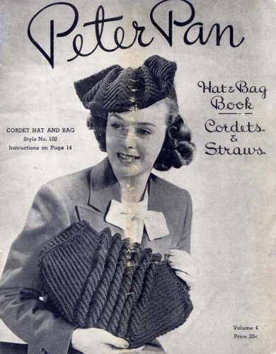 Peter Pan Hat & Bag Book-Cordets and Straws (Volume 4)