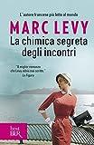 La chimica segreta degli incontri (Italian Edition)