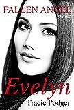 Evelyn: Novella to accompany the Fallen Angel Series - A Mafia Romance