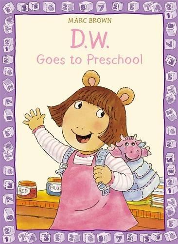 Read Online D.W. Goes to Preschool (D. W. Series) pdf