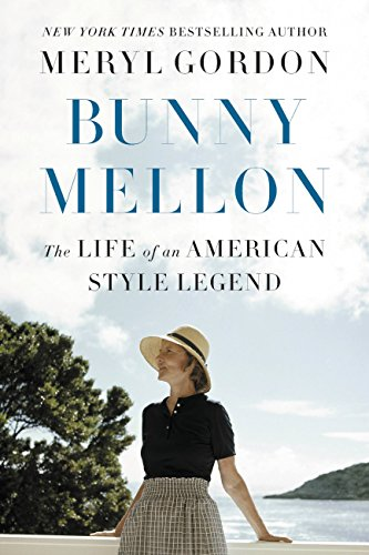Bunny Mellon: The Life of an American Style Legend (National Gallery Best Paintings)