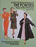 Tom Tierney GREAT FASHION DESIGNS of The FORTIES PAPER DOLLS Book (UNCUT) in Full COLOR w 2 Card Stock DOLLS & 32 Haute Couture COSTUMES (1987)