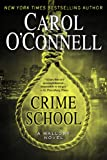 Crime School, Carol O'Connell, 0425263525