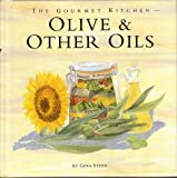 Olive and Other Oils, Gina Steer, 0376027576