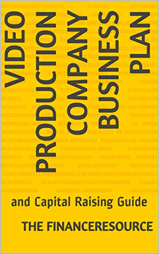 pany Business Plan: and Capital Raising Guide ()