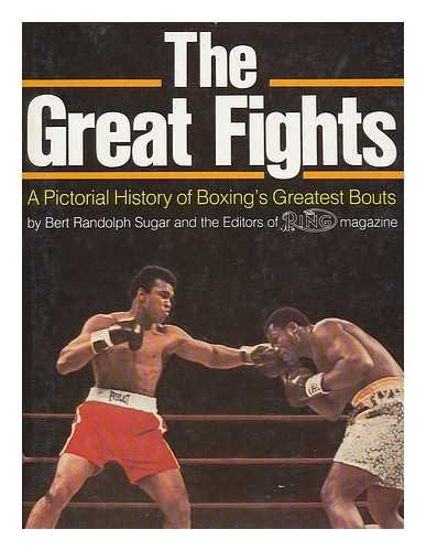 (The Great Fights: A Pictorial History of Boxing's Greatest Bouts)
