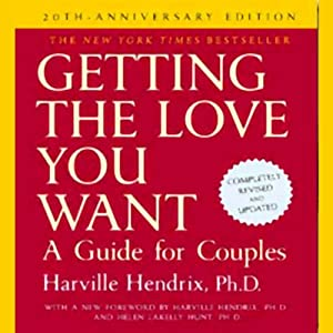 Getting the Love You Want Hörbuch