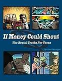 If Money Could Shout, Paul Nourigat, 1477488049
