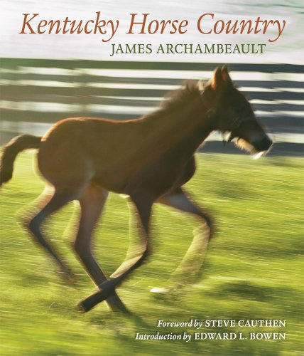 Kentucky Horse Country: Images of the Bluegrass ()