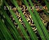 Eye of the Leopard, Dereck Joubert, 0847833224
