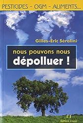 Nous pouvons nous dépolluer ! (French Edition)