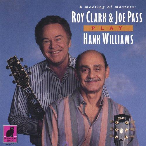 Roy Clark & Joe Pass Play Hank Williams (Best Modern Jazz Guitarists)