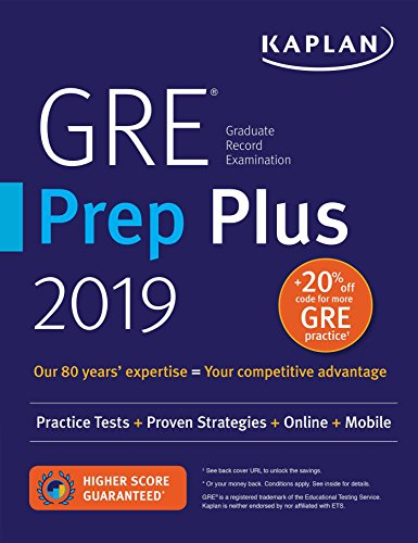 GRE Prep Plus 2019: Practice Tests + Proven Strategies + Online + Video + Mobile (Kaplan Test Prep) cover