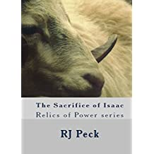 The Sacrifice of Isaac (Relics of Power Book 2)