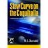 Slow Curve on the Coquihalla (A Hunter Rayne Highway Mystery, Book 1)