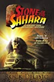 img - for Stone of the Sahara: A Marshall Mane Archaeology Adventure by Rock DiLisio (2009-05-19) book / textbook / text book