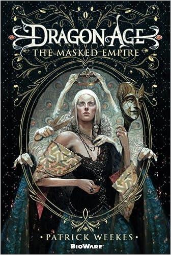 Dragon Age: The Masked Empire: Patrick Weekes: 9780765331182: Amazon