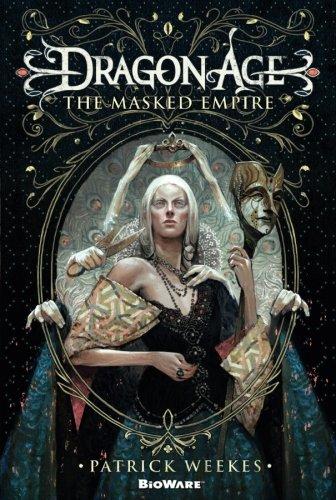 Dragon Age: The Masked Empire [Patrick Weekes] (Tapa Blanda)