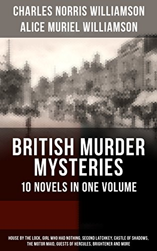 british-murder-mysteries-10-novels-in-one-volume-house-by-the-lock-girl-who-had-nothing-second-latch
