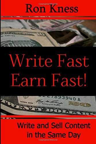Writer Fast - Earn Fast: Write and Sell Content in the Same ...