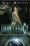 Dark Legacy (Hidden Heritage Book 2)
