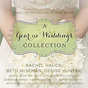 A Year of Weddings Audiobook