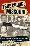 True Crime: Missouri, David J. Krajicek, 0811707083