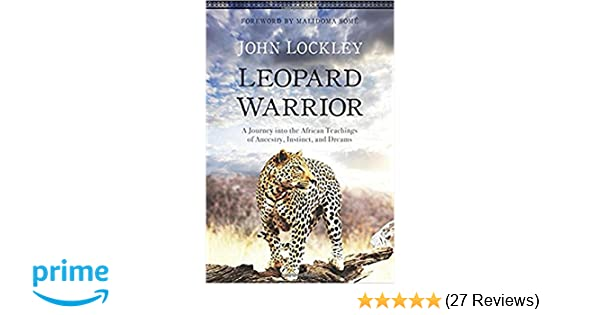 Leopard Warrior: A Journey into the African Teachings of